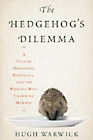 Hedgehog's Dilemma